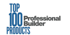 Professional Builder Magazine, Top 100 Products, 2018